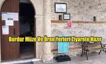Burdur Müze Ve Ören Yerleri Ziyarete Hazır